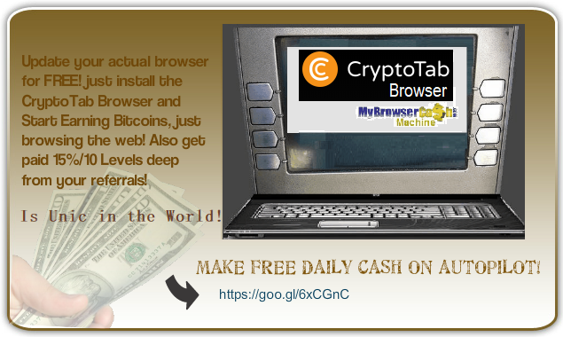 UPDATE YOUR BROWSER FOR FREE AND GET PAID DAILY AND AUTOMATICALLY